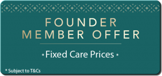 Founder Member Fixed Care Prices